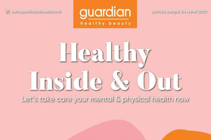 Guardian Adakan Campaign Healthy Inside & Out